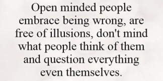 open-minded-people-embrace-being-wrong-are-free-of-illusions-dont-mind-what-people-think-of-them-quote-1