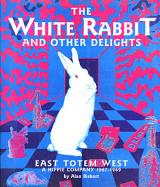 album_alan-bisbort-the-white-rabbit-and-other-delights-east-totem-west-a-hippie-company-19671969-_thumb